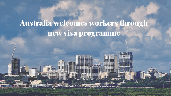 Australia welcomes workers through new visa programme 4