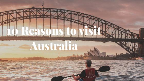 10 Reasons to Visit Australia 2