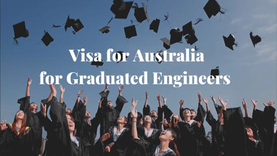 Visa for Australia for Graduated Engineers 3