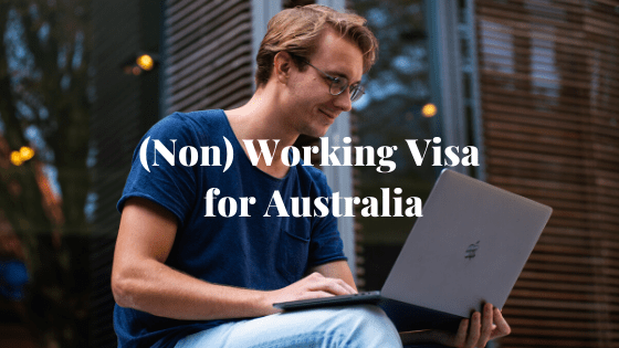 (Non) Working Visa for Australia 5