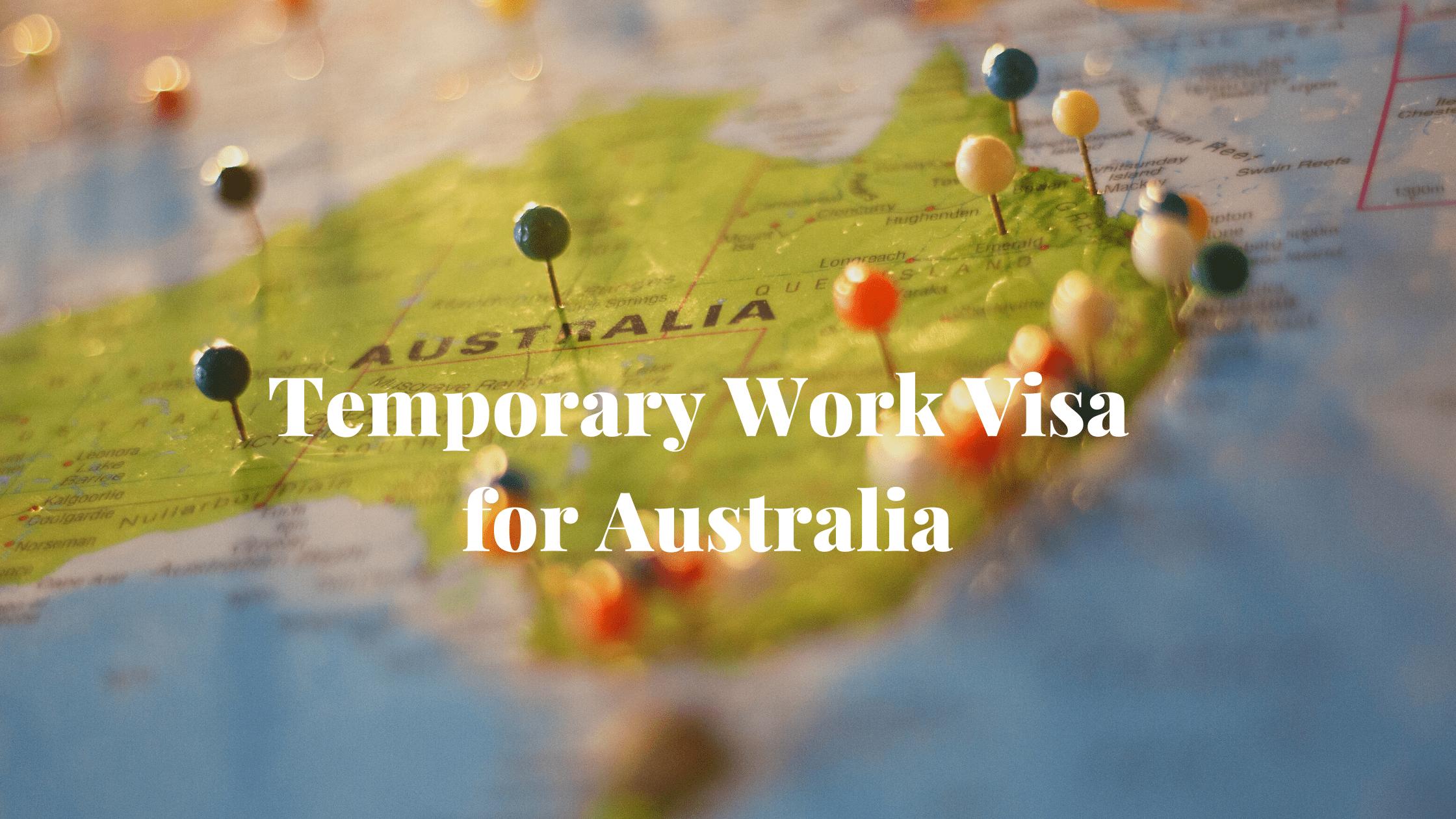 Temporary Work Visa for Australia 1
