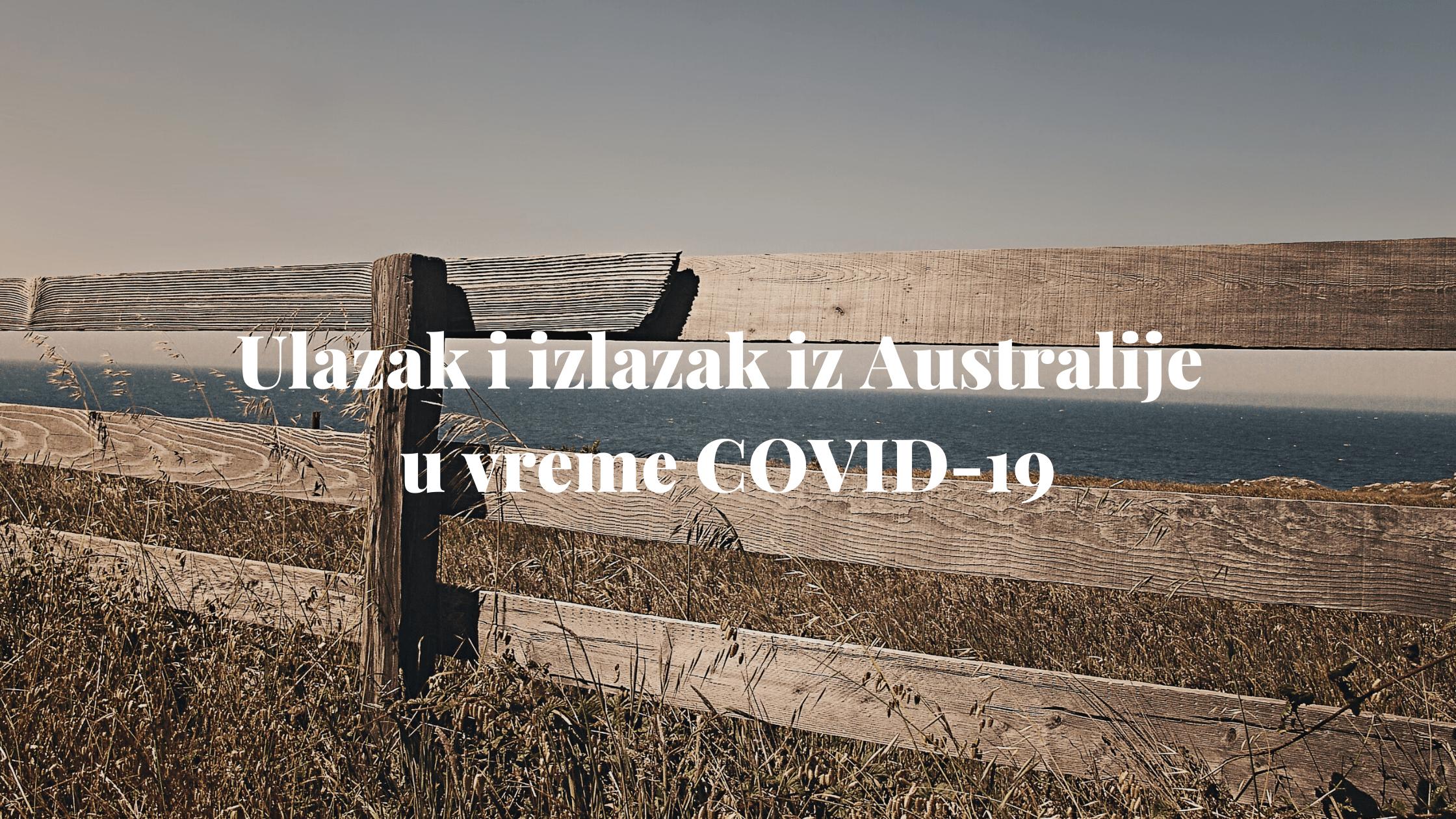 Ulazak i izlazak iz Australije u vreme COVID-19 3
