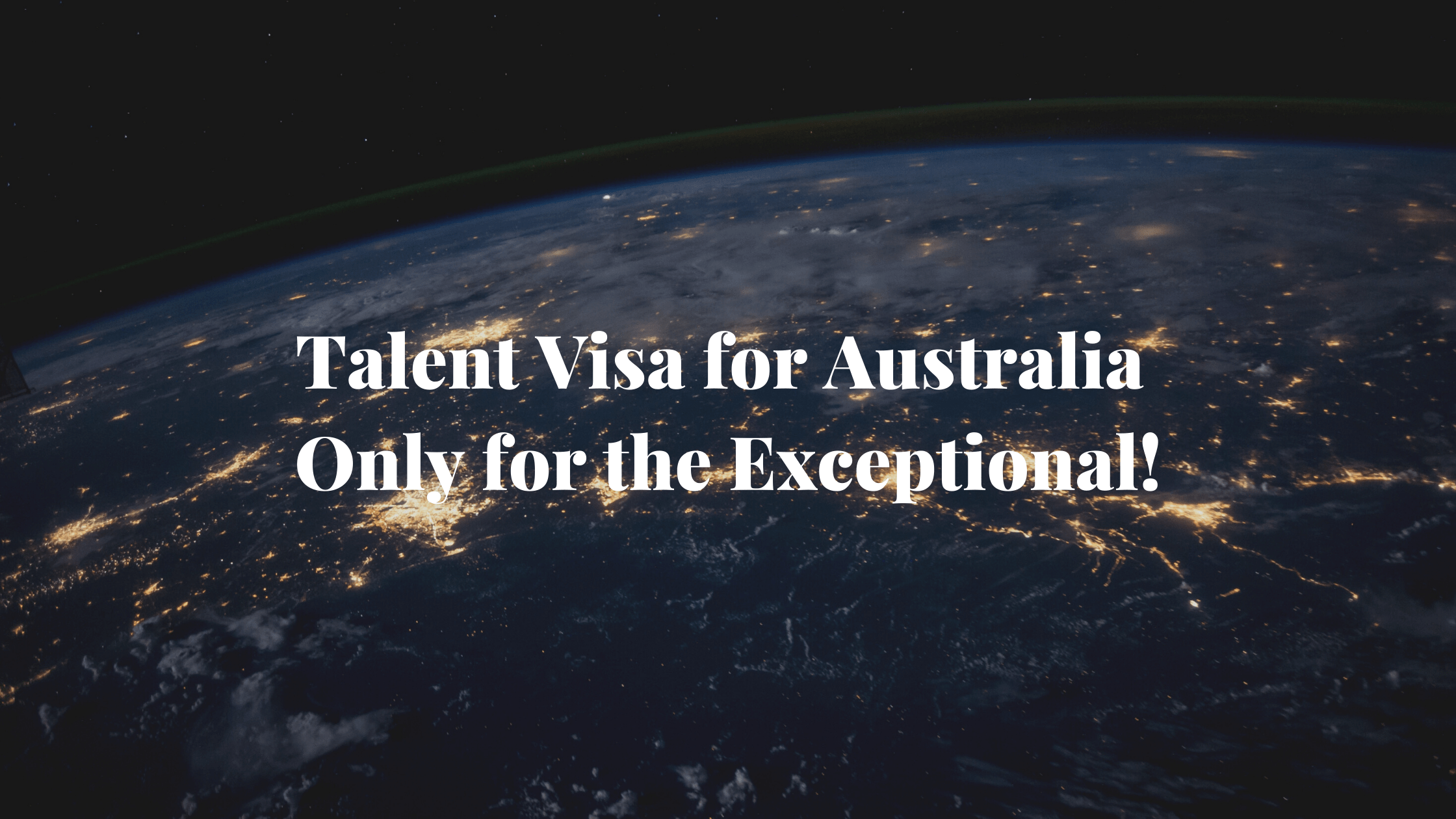 Talent Visa for Australia - Only for the Exceptional! 2
