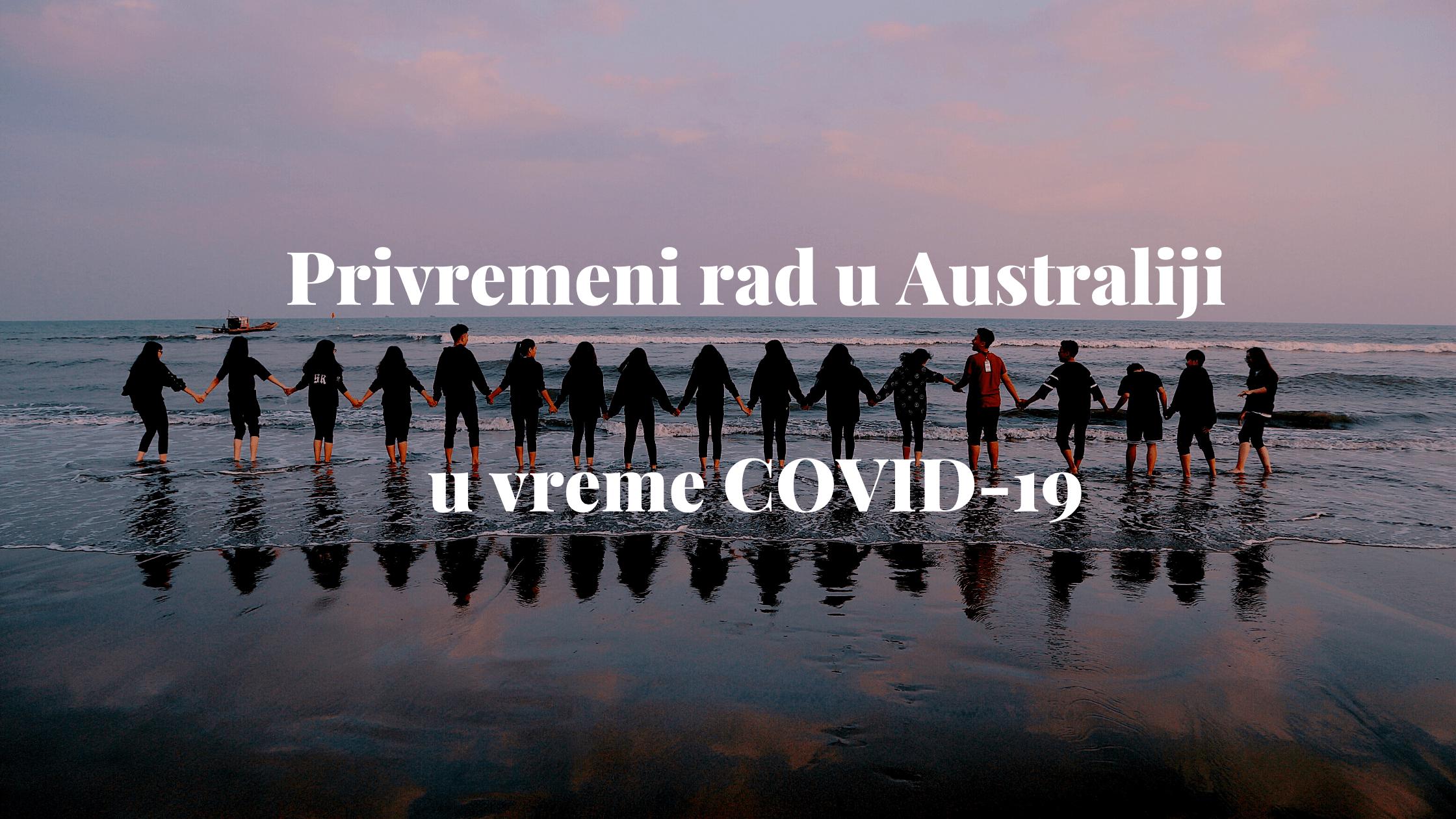 Privremeni rad u Australiji u vreme COVID-19 2