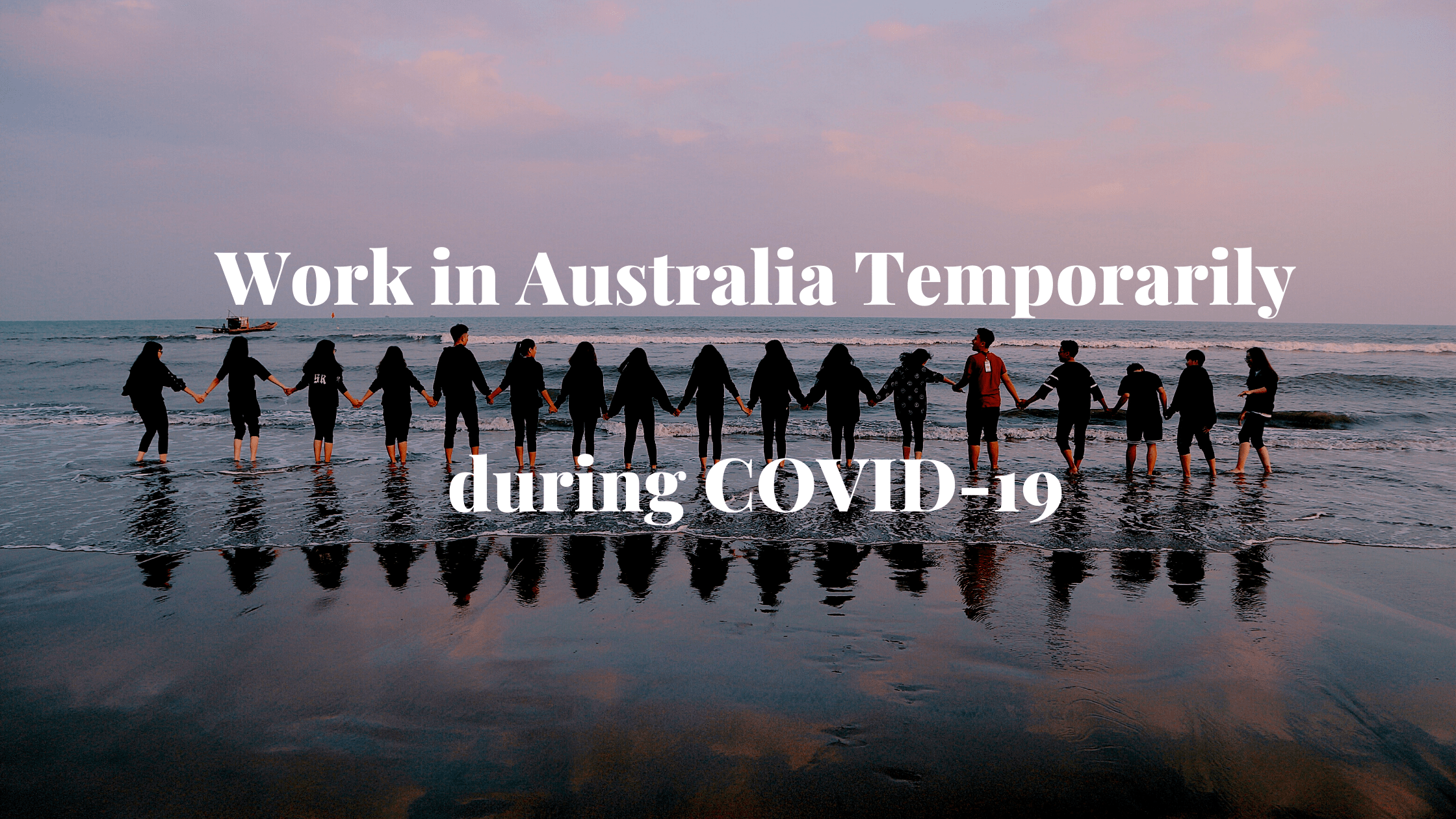 Work in Australia Temporarily during COVID-19 1