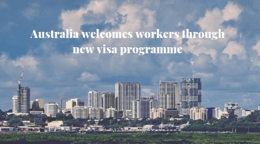 Australia_welcomes_workers_through_new_visa_programme