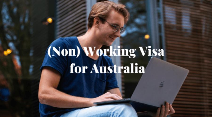 Non working visa for Australia