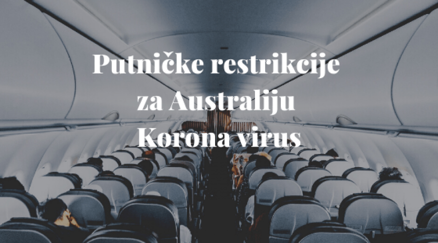 Putničke restrikcije za Australiju Korona virus