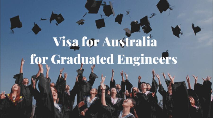 Visa for Australia for Graduated Engineers